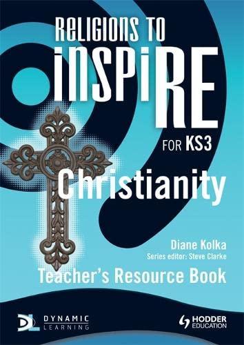 9781444122152: Religions to Inspire for Ks3. Christianity