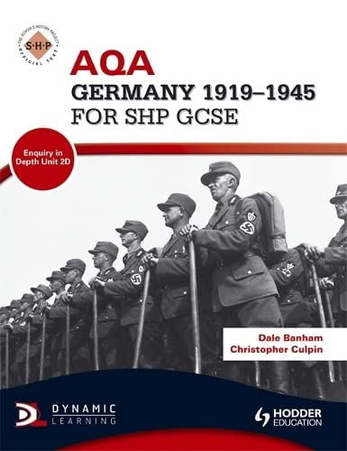 9781444123128: Aqa Germany 1918-1945 for Shp Gcse. Dale Banham, Christopher Culpin (SHPS)