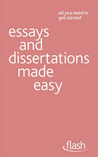 9781444123531: Essays and Dissertations Made Easy: Flash