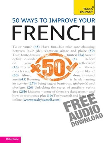 9781444132274: 50 Ways to Improve Your French: Teach Yourself