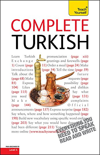 9781444132434: Complete Turkish Beginner to Intermediate Course: Learn to Read, Write, Speak and Understand a New Language with Teach Yourself
