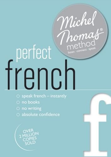 Perfect French with the Michel Thomas Method: Michel Thomas