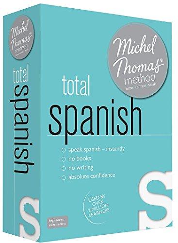 Total Spanish with the Michel Thomas Method: Thomas, Michel