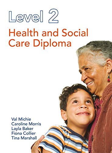 9781444135411: Level 2 Health and Social Care Diploma. by Caroline Morris, Val Michie