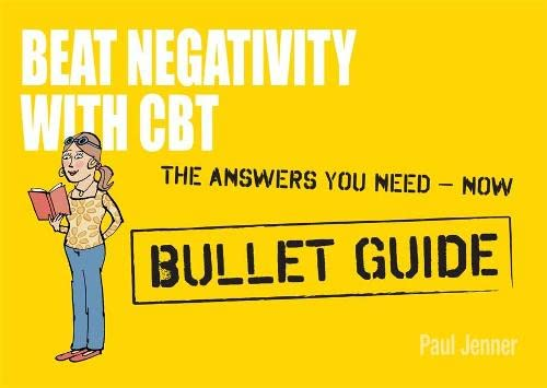 9781444136616: Beat Negativity with CBT (Bullet Guides)