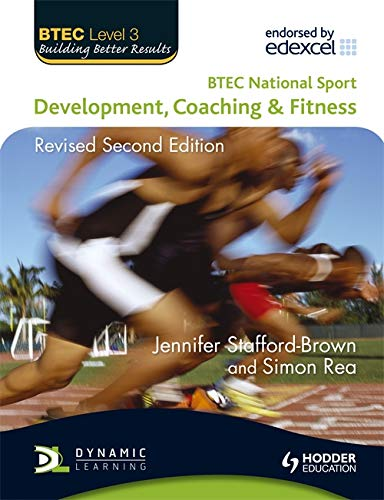 9781444136722: BTEC National Sport: Development, Coaching and Fitness 2nd Edition