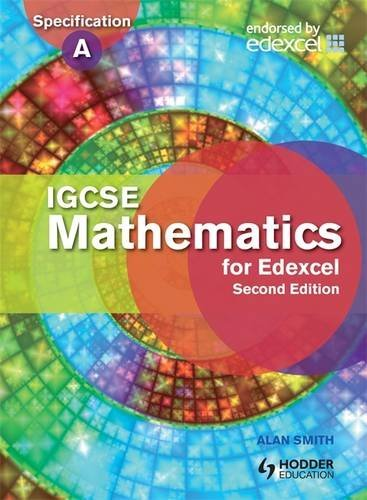 9781444138221: IGCSE Mathematics for Edexcel Student's Book 2nd Edition: Also for the Edexcel Certificate (Eurostars)