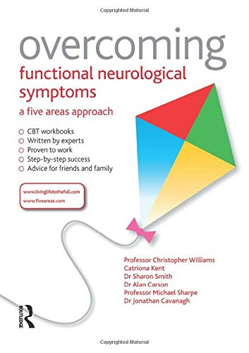 9781444138344: Overcoming Functional Neurological Symptoms: A Five Areas Approach