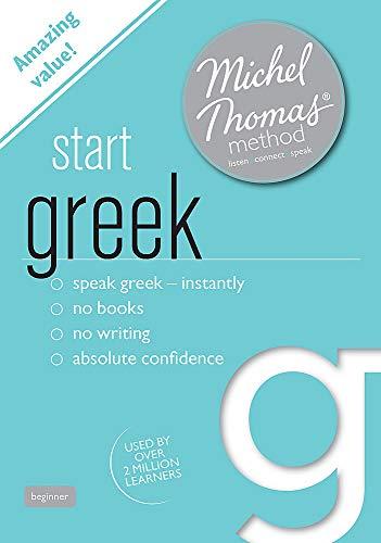 Start Greek (Learn Greek with the Michel Thomas Method): Garoufalia-Middle, Hara; Middle, Howard