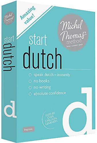 Start Dutch (Learn Dutch with the Michel Thomas Method): Thomas, Michel