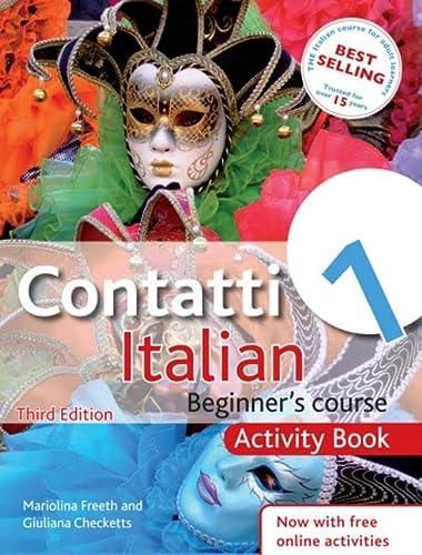9781444139365: Contatti 1 Italian Beginner's Course 3rd Edition: Activity Book