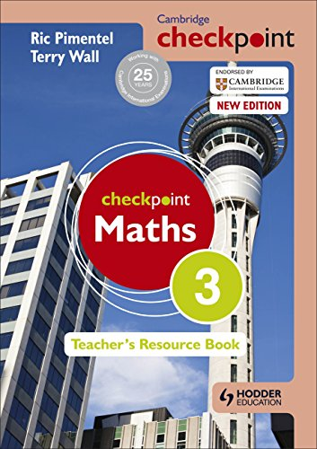 Cambridge Checkpoint Maths: Teacher's Resource Book 3: Ric Pimental, Terry