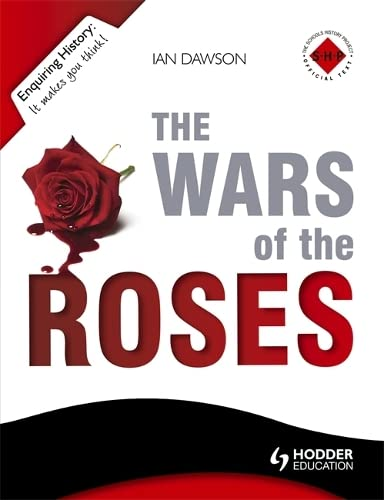The Wars of the Roses: Dawson, Ian