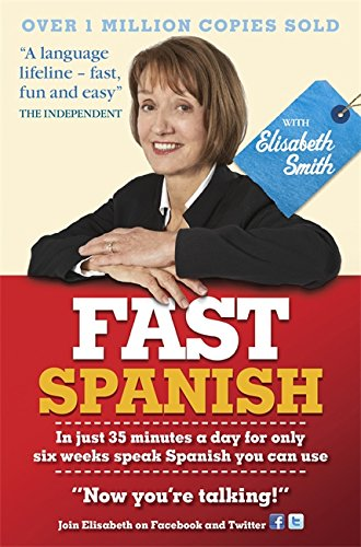 Fast Spanish: Coursebook: Smith, Elisabeth