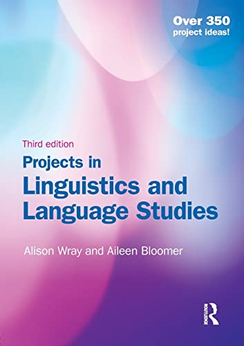 9781444145366: Projects in Linguistics and Language Studies, Third Edition