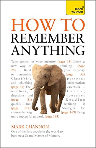 9781444145748: How to Remember Anything (Teach Yourself)