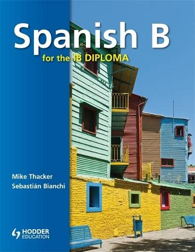 9781444146400: Spanish B for the IB Diploma (Spanish Edition)
