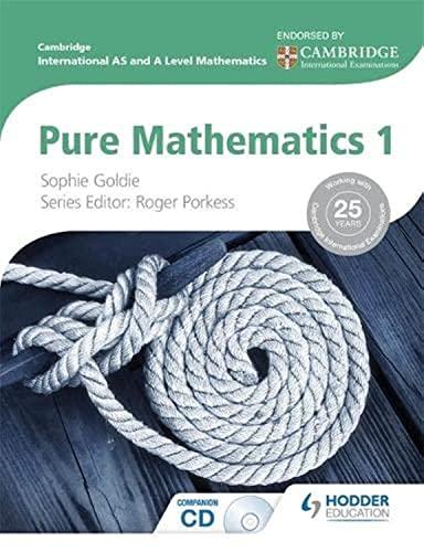 Cambridge International AS and A Level Mathematics: Roger Porkess; Sophie
