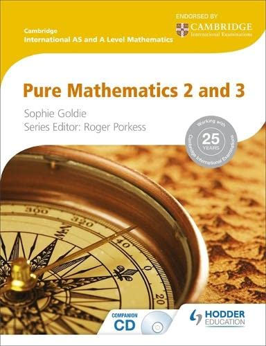 Cambridge International AS and A Level Mathematics: Goldie, Sophie