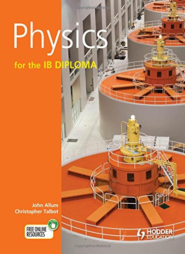 9781444146523: Physics for the Ib Diploma