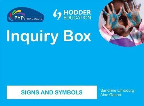 9781444147476: Signs & Symbols Inquiry Box (Pyp Springboard)