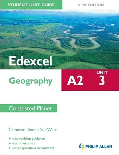 9781444147674: Unit 3 Contested Planet (Edexcel A2 Geography Student Unit Guide)