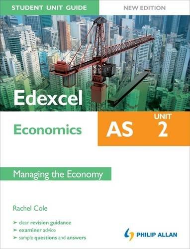 9781444147858: Edexcel as Economics Student Unit Guide: Managing the Economy