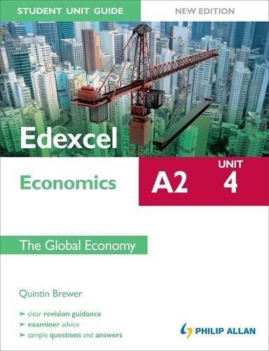 9781444147919: Edexcel A2 Economics Unit 4, . the Global Economy