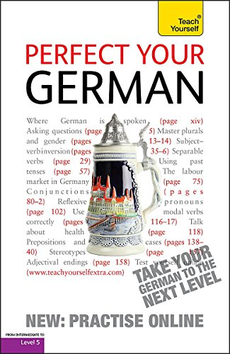 9781444151022: Perfect Your German. Paul Coggle and Heiner Schenke