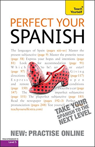 9781444151084: Perfect Your Spanish (Teach Yourself)