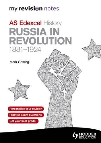 9781444152104: My Revision Notes Edexcel AS History: Russia in Revolution, 1881-1924 (MRN)