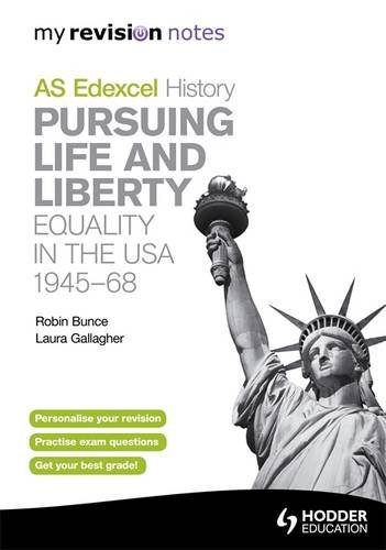 pursuing life and liberty revision notes Pursuing life & liberty: equality in the usa, 1945-68: my revision notes edexcel as history (illustrated edition) by robin bunce , laura gallagher , laura williams , robin bruce , robin brunce paperback , 72 pages, published 2011.