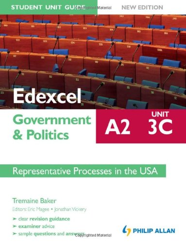 9781444152982: Edexcel A2 Government & Politics Student Unit Guide Unit 3(c): Representative Process in the USA.