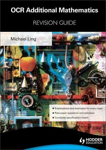 9781444154757: OCR Additional Mathematics Revision Guide For Advanced Free Standing Mathematics Qualification