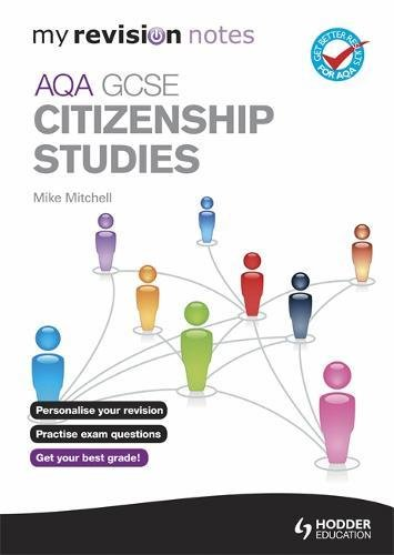9781444154788: Aqa Gcse Citizenship Studies (My Revision Notes)