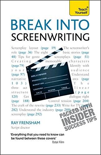 9781444155884: Break Into Screenwriting