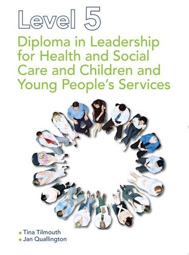 9781444156089: Level 5 Diploma in Leadership for Health and Social Care and Children and Young People's Services