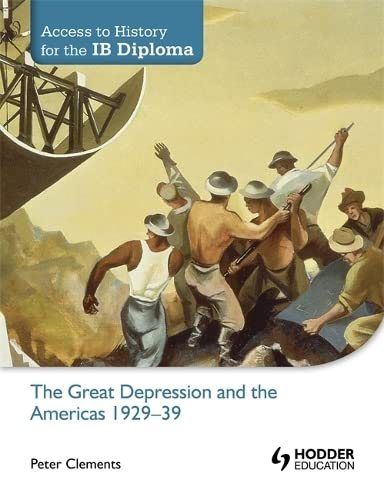 The Great Depression and the Americas 1929-39: Clements, Peter