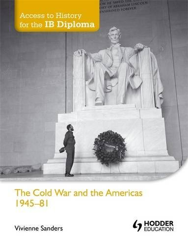 9781444156591: Cold War & The Americas 1945-81: Access to History for the IB Diploma