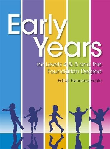 9781444156676: Early Years for Levels 4 & 5 & the Foundation Degree