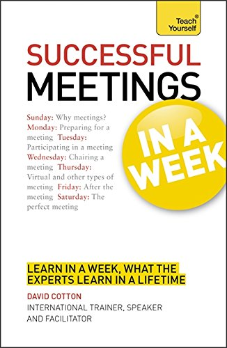 9781444159196: Successful Meetings In a Week A Teach Yourself Guide