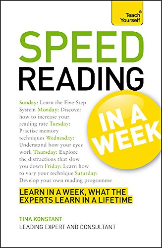 9781444159462: Speed Reading In A Week: How To Speed Read In Seven Simple Steps (Teach Yourself in a Week)
