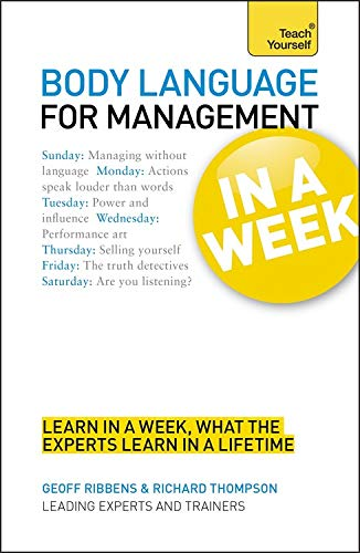 9781444159523: Body Language for Management In a Week A Teach Yourself Guide