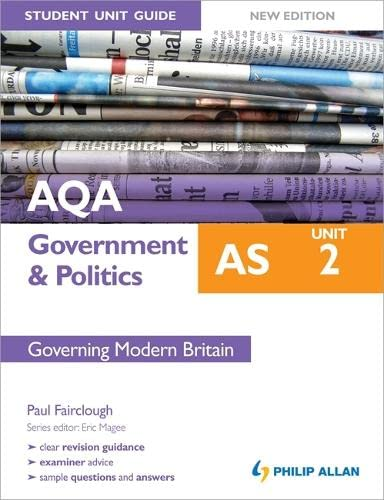 9781444161885: AQA AS Government & Politics Student Unit Guide New Edition: Unit 2 Governing Modern Britain