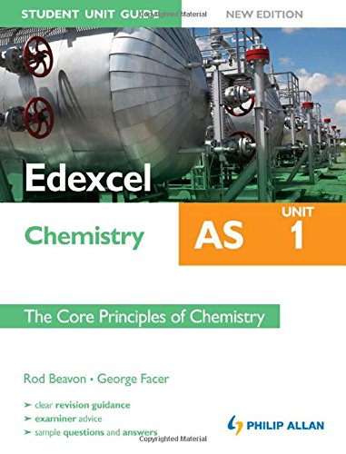 9781444162608: Edexcel AS Chemistry Student Unit Guide New Edition: Unit 1 The Core Principles of Chemistry