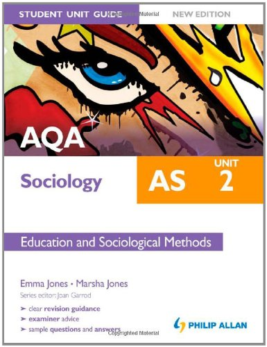 9781444162752: AQA AS Sociology Student Unit Guide New Edition: Unit 2 Education and Sociological Methods