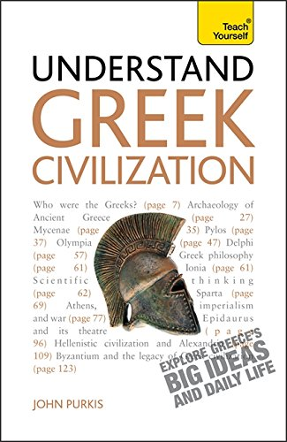 9781444163438: Understand Greek Civilization A Teach Yourself Guide
