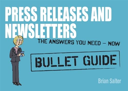 Newsletters and Press Releases: Bullet Guides: Salter, Brian