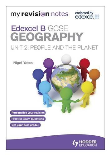 9781444164497: People & the Planet: My Revision Notes: Edexcel B Gcse Geography Unit 2