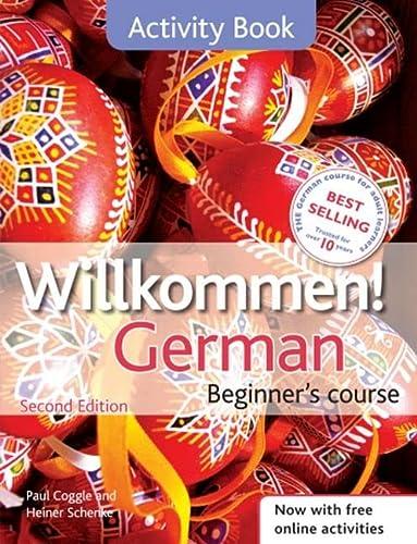 9781444165180: Willkommen! German Beginner's Course 2ED Revised: Activity Book